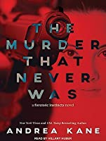 The Murder That Never Was (Forensic Instincts #5)