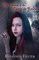 The Lament of the Vampire Bride (The Vampire Bride Dark Rebirth #3)