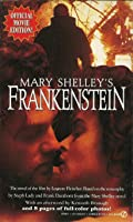 Mary Shelley's Frankenstein: Novelization