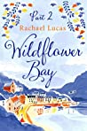 Wildflower Bay: Part Two by Rachael Lucas audiobook