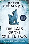 The Lair of the White Fox (Sister Fidelma, #0.5)