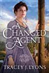 A Changed Agent by Tracey J. Lyons