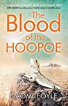 The Blood of the Hoopoe (The Gaia Chronicles, #3)
