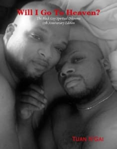 Will I Go To Heaven? The Black Gay Spiritual Dilemma