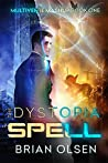 The Dystopia Spell (Multiverse Mashup #1)