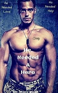 He Needed A Hero (Unlikely Heroes #2)