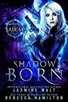 Shadow Born (Shadows of Salem, #1)