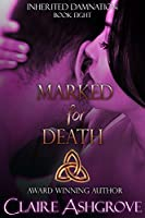 Marked for Death (Inherited Damnation Book 8)