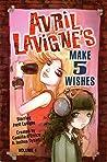 Avril Lavigne's Make 5 Wishes, Vol. 1