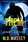 Counteraction (Them, #2)