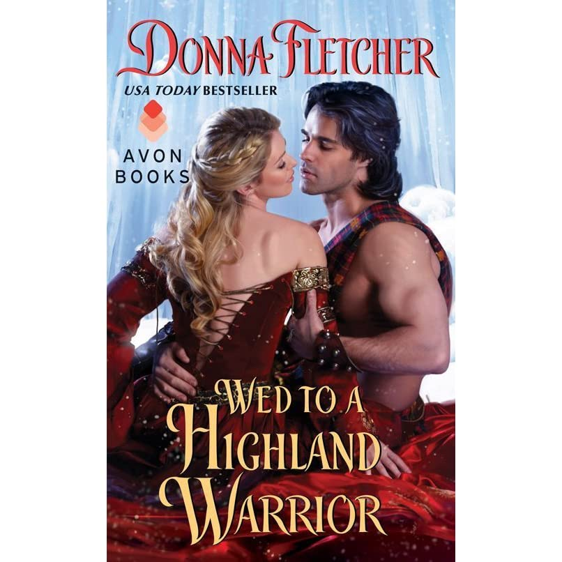 Warriors Book Series Review: Wed To A Highland Warrior (The Warrior King, #4) By Donna