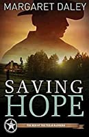 Saving Hope (The Men of the Texas Rangers #1)