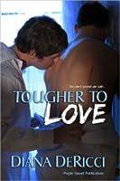 Tougher To Love (Jasper, #1)