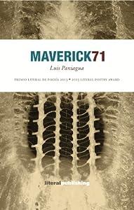 '71 Maverick/ Maverick 71 (Bilingual Edition)