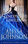 An Unexpected Gentleman (The Haverston Family #2)
