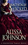 Practically Wicked (Haverston Family #3)