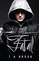 Fatal (The Fatal Series)