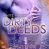 Dirty Deeds (Cole McGinnis, #4)