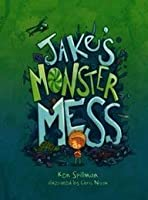 Jakes Monster Mess
