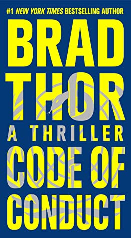 Code Of Conduct Scot Harvath 15 By Brad Thor
