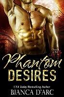 Phantom Desires (Brotherhood of Blood Book 3)
