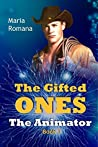 The Gifted Ones: The Animator (The Gifted Ones, #3)