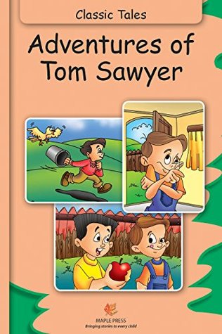 Classic Tales-Adventures Of Tom Sawyer