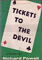 Tickets to the Devil
