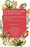 Memories Flow in Our Veins: Forty Years of Women's Writing from CALYX