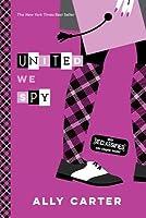 United We Spy (Gallagher Girls, #6)