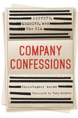Company Confessions by Christopher R. Moran