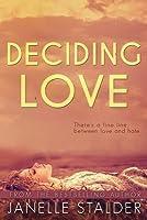 Deciding Love