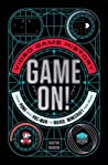 Game On! by Dustin Hansen