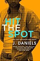 Hit the Spot (Dirty Deeds #2)
