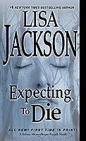 Expecting to Die (To Die, #7)