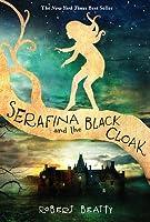 Serafina and the Black Cloak (Serafina #1)