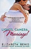 Lights. Camera. Marriage!: A Sudden Falls Romance