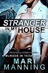 Stranger in my House (A Murder in Texas #2)