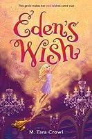 Eden's Wish (Eden of the Lamp, Book 1)