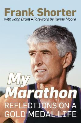 My Marathon by Frank Shorter