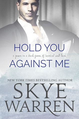Hold You Against Me (Stripped, #4)