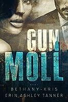 Gun Moll (Gun Moll, #1)
