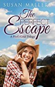 The perfect escape : a Fool's Gold Trilogy: Chasing Perfect/Almost Perfect/Finding Perfect