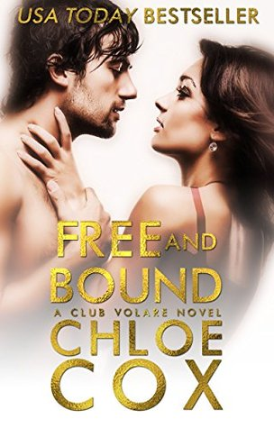 Free and Bound by Chloe Cox