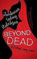 Beyond Dead (Bridget Sway #1)