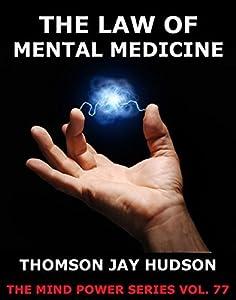 The Law Of Mental Medicine