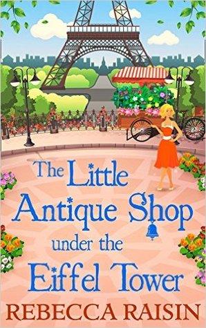 The Little Antique Shop under the Eiffel Tower (The Little Paris Collection, #2)
