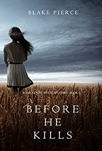 Before He Kills (Mackenzie White #1)