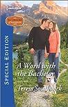 A Word with the Bachelor (The Bachelors of Blackwater Lake #7)