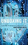 Unboxing IT by Christopher McCay